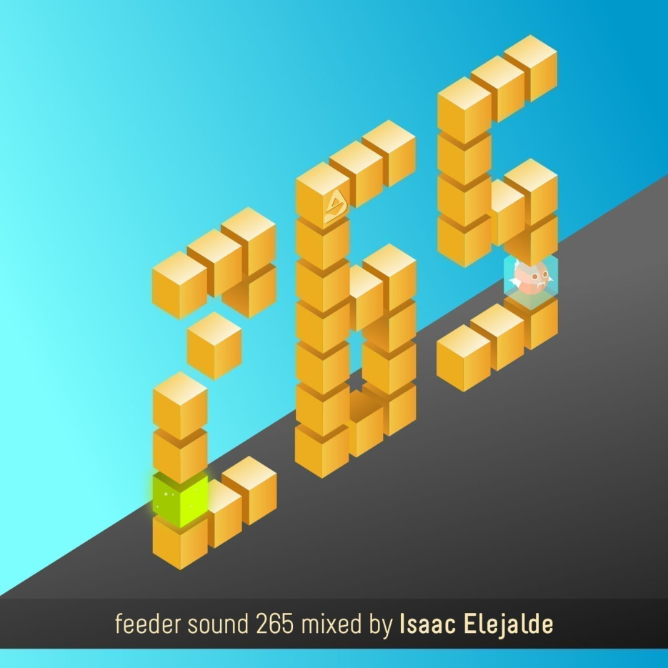 feeder sound 265 mixed by Isaac Elejalde 001