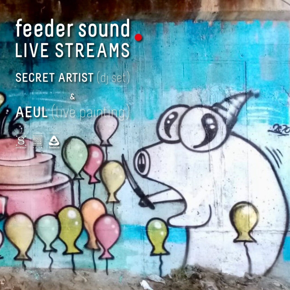 feeder sound LIVE Secret Artist & AEUL