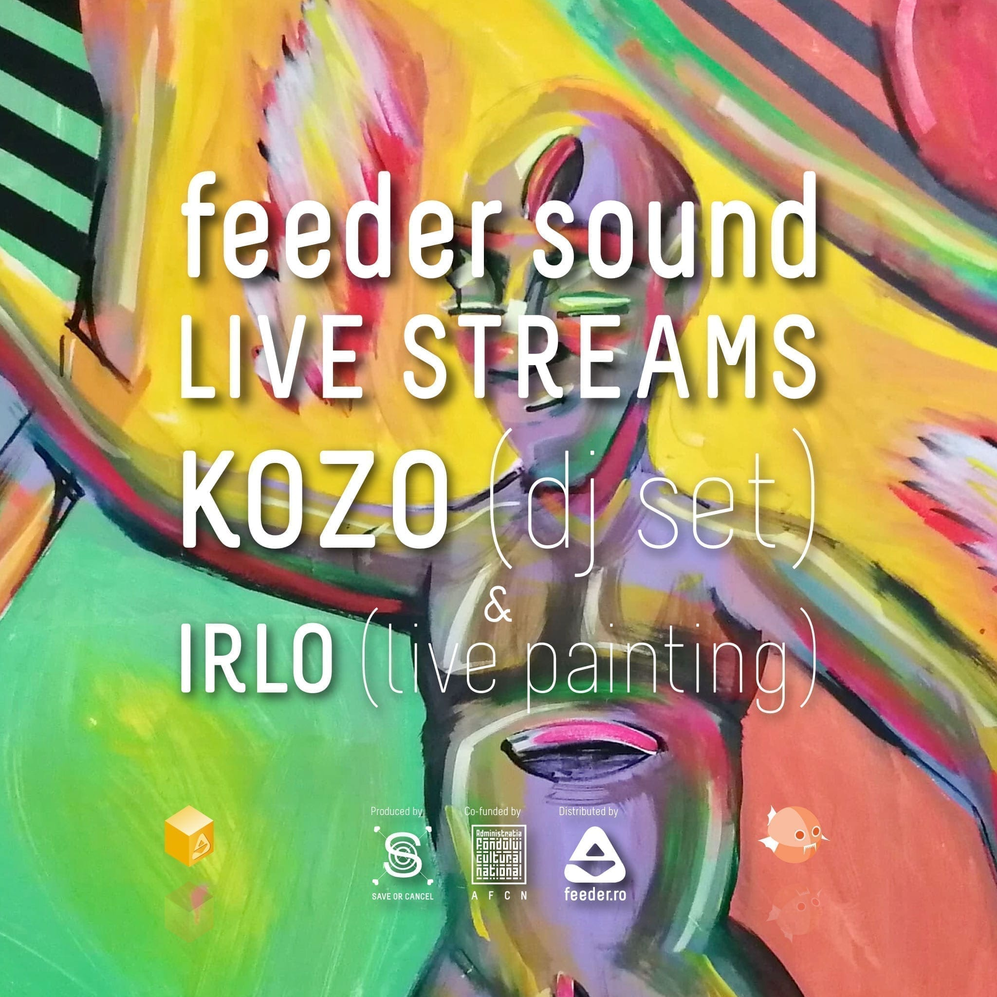 feeder sound LIVE STREAMS with KOZO (dj set) & IRLO (live painting)