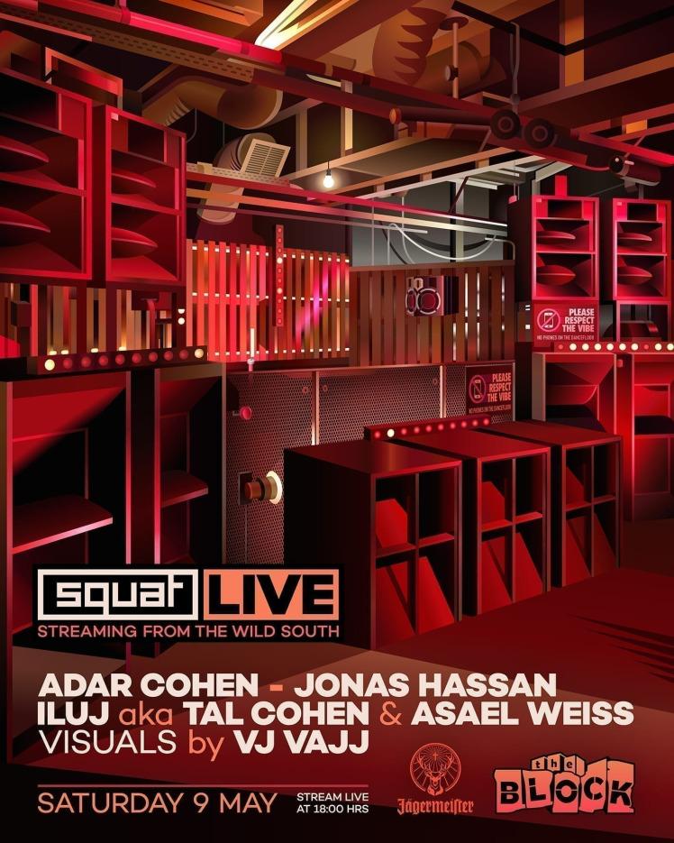 Squat Live with Tal Cohen, Asael Weiss, Adar Cohen, Jonas Hassan