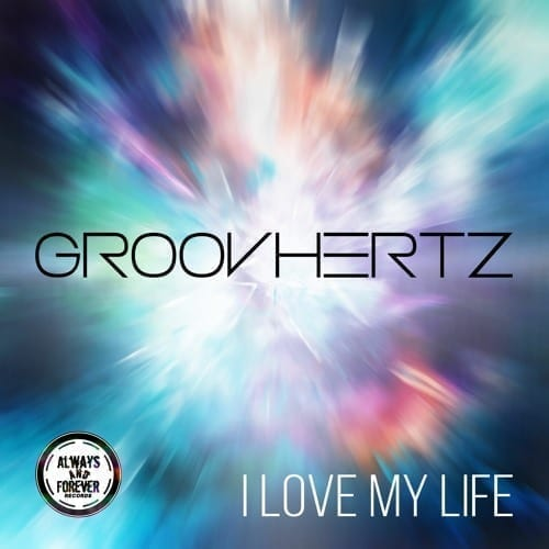 I love my life is the first single of the brand new house project GroovHertz.