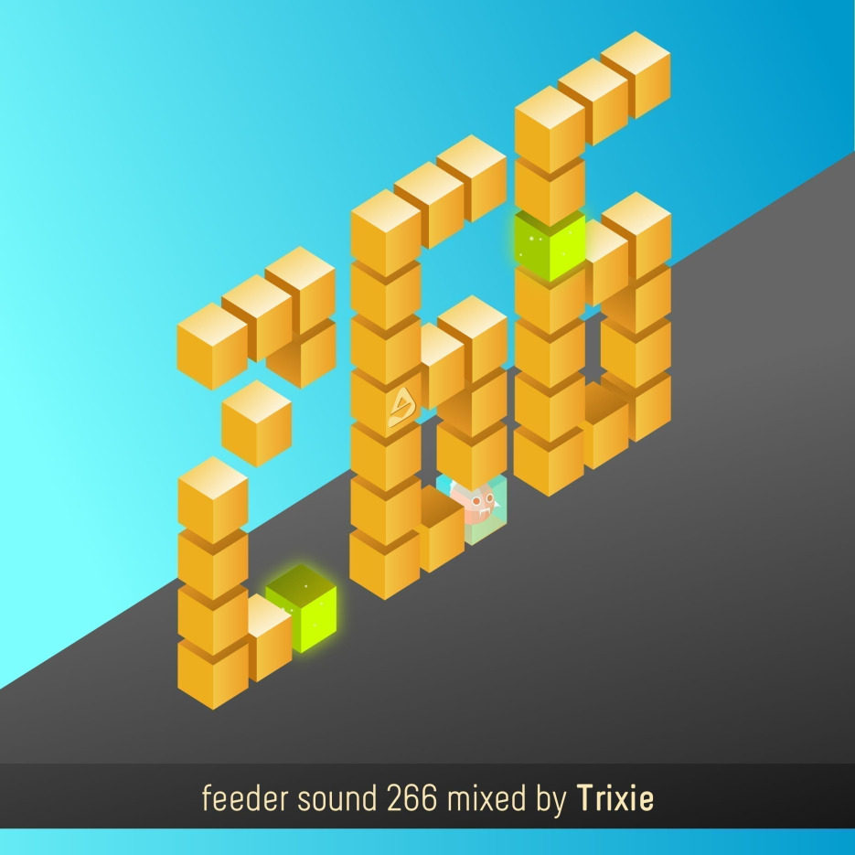 feeder sound 266 mixed by Trixie