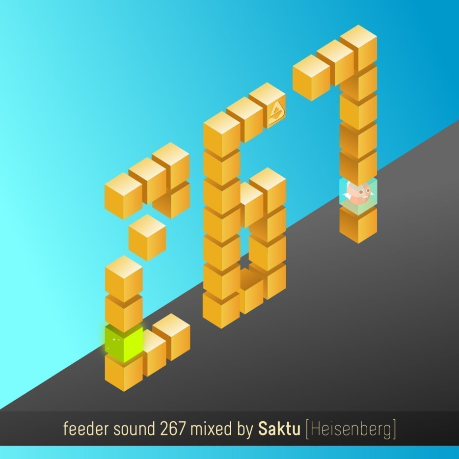 feeder sound 267 mixed by Saktu [Heisenberg]