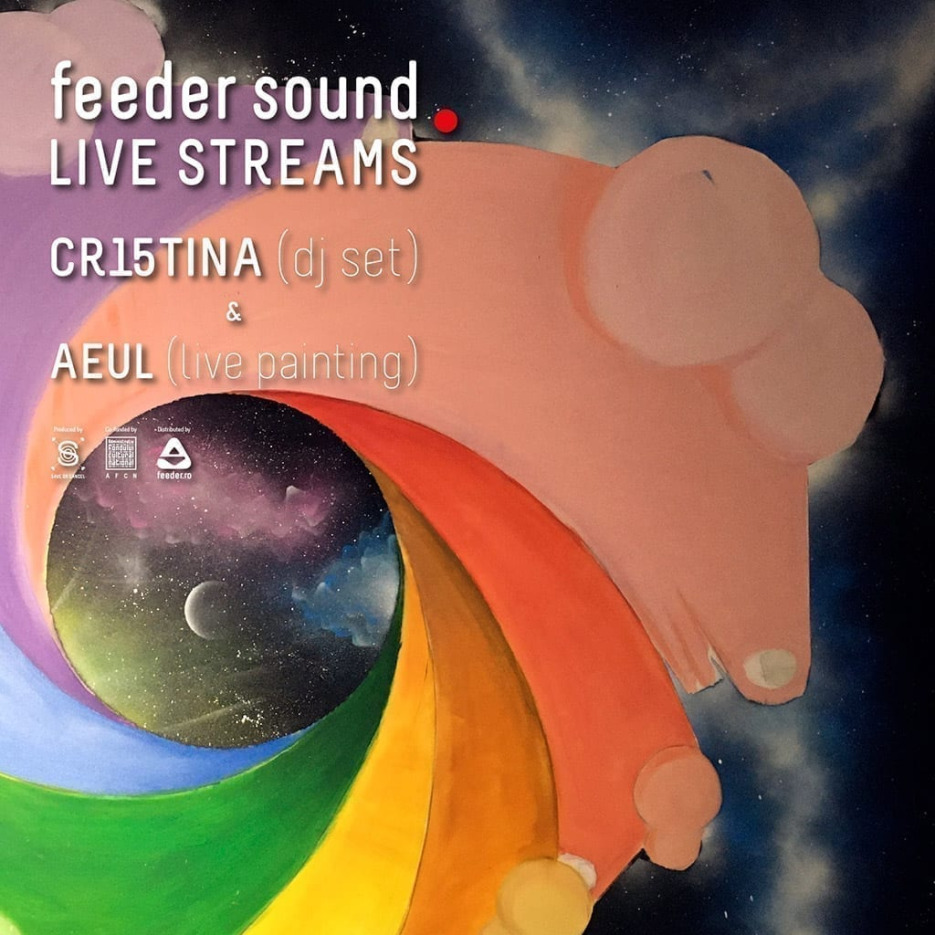 feeder sound LIVE STREAMS with CR15TINA dj set & AEUL live painting