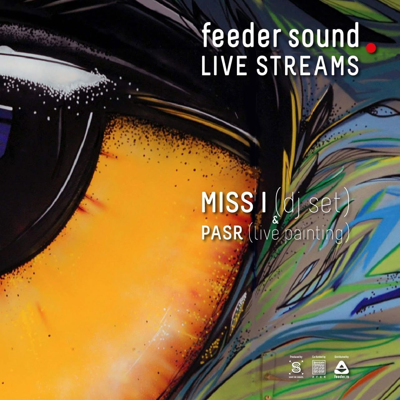 feeder sound LIVE MISS I (dj set) & PASR (live painting)