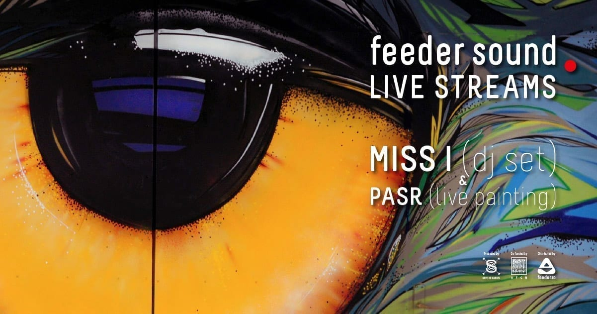 feeder sound LIVE MISS I (dj set) & PASR (live painting)