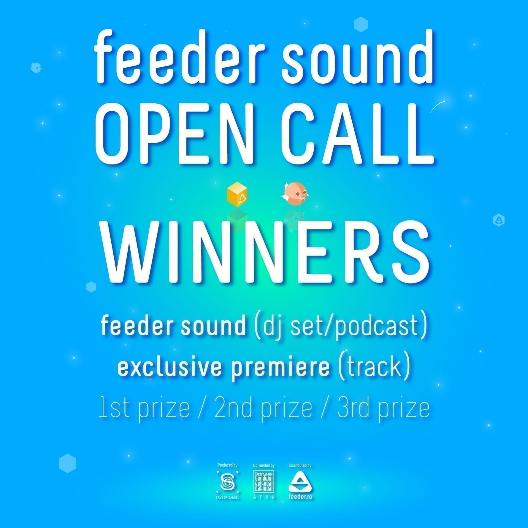 feeder sound open call WINNERS