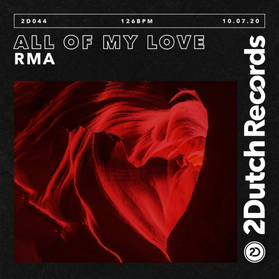 "RMA drops ""All Of My Love"" - signed to Showtek's 2-Dutch imprint"