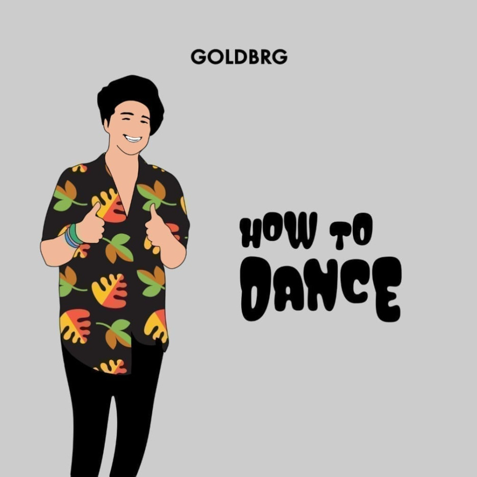Goldbrg returns with anticipated follow up cut, 'How To Dance'