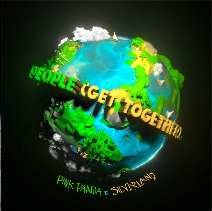 Pink Panda & Silverland set out to unite the world with their single 'People (Get Together)'