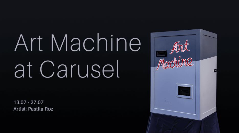 Art Machine @ Carusel