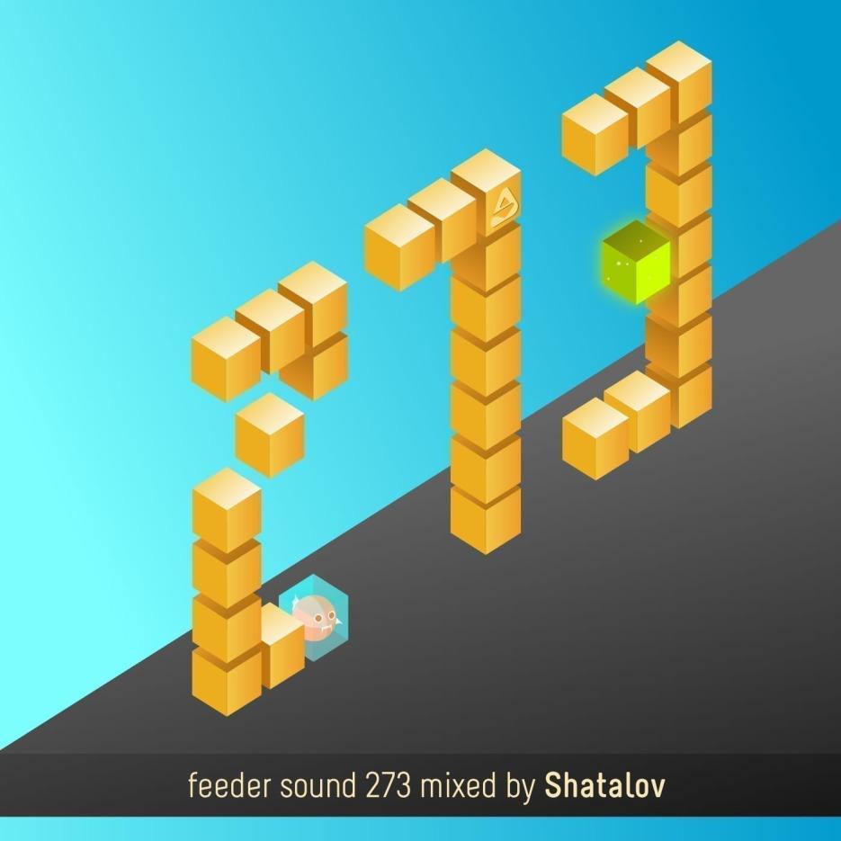 feeder sound 273 mixed by Shatalov 01