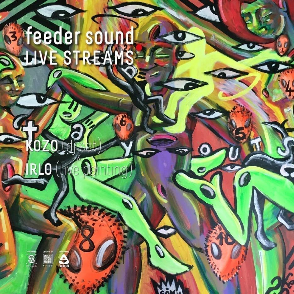 feeder sound LIVE with Kozo (dj set) & Irlo (live painting)