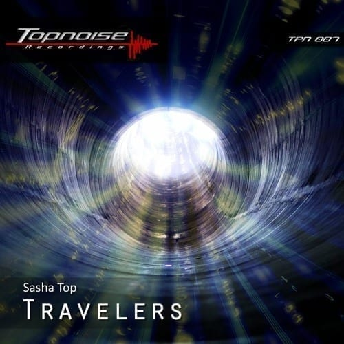 "Leipzig producer and dj Sasha Top is back to present ""Travelers"""