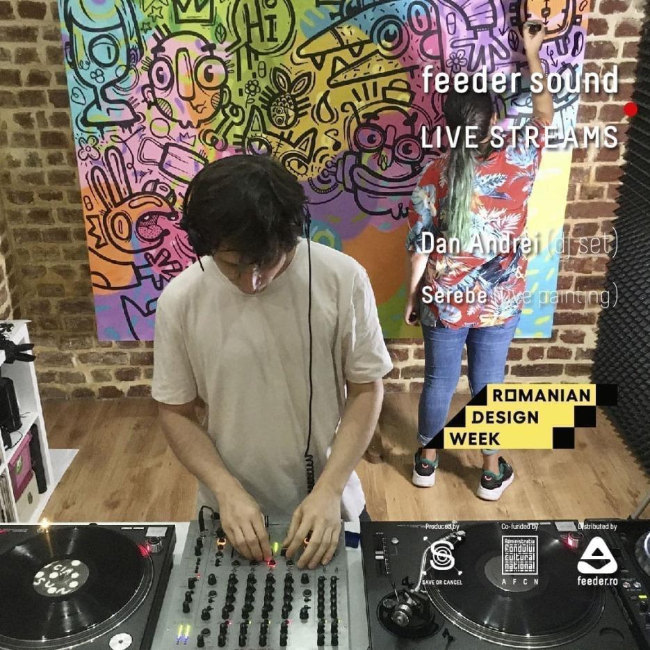 feeder sound LIVE stream Dan Andrei & Serebe
