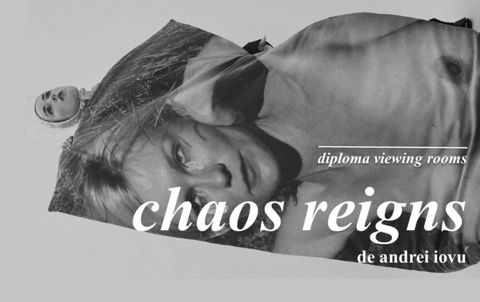 DIPLOMA Viewing Rooms // Chaos Reigns, o colecție de design vestimentar îngrijită de Andrei Iovu