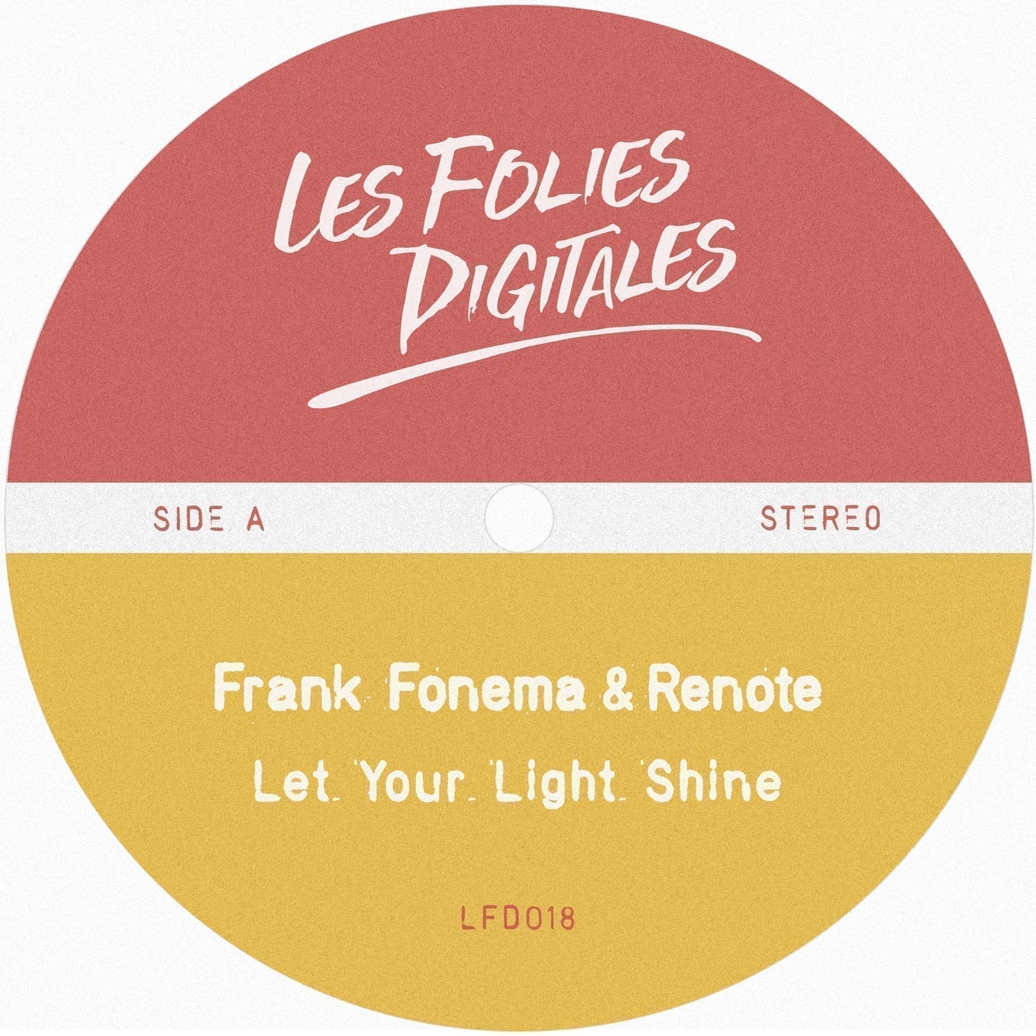 "Frank Fonema & Renote join forces again to present ""Let Your Light Shine"""