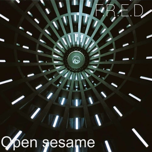 """F.R.E.D. """"Open Sesame"""", a new two-tracker on his own label RazeRecords"""