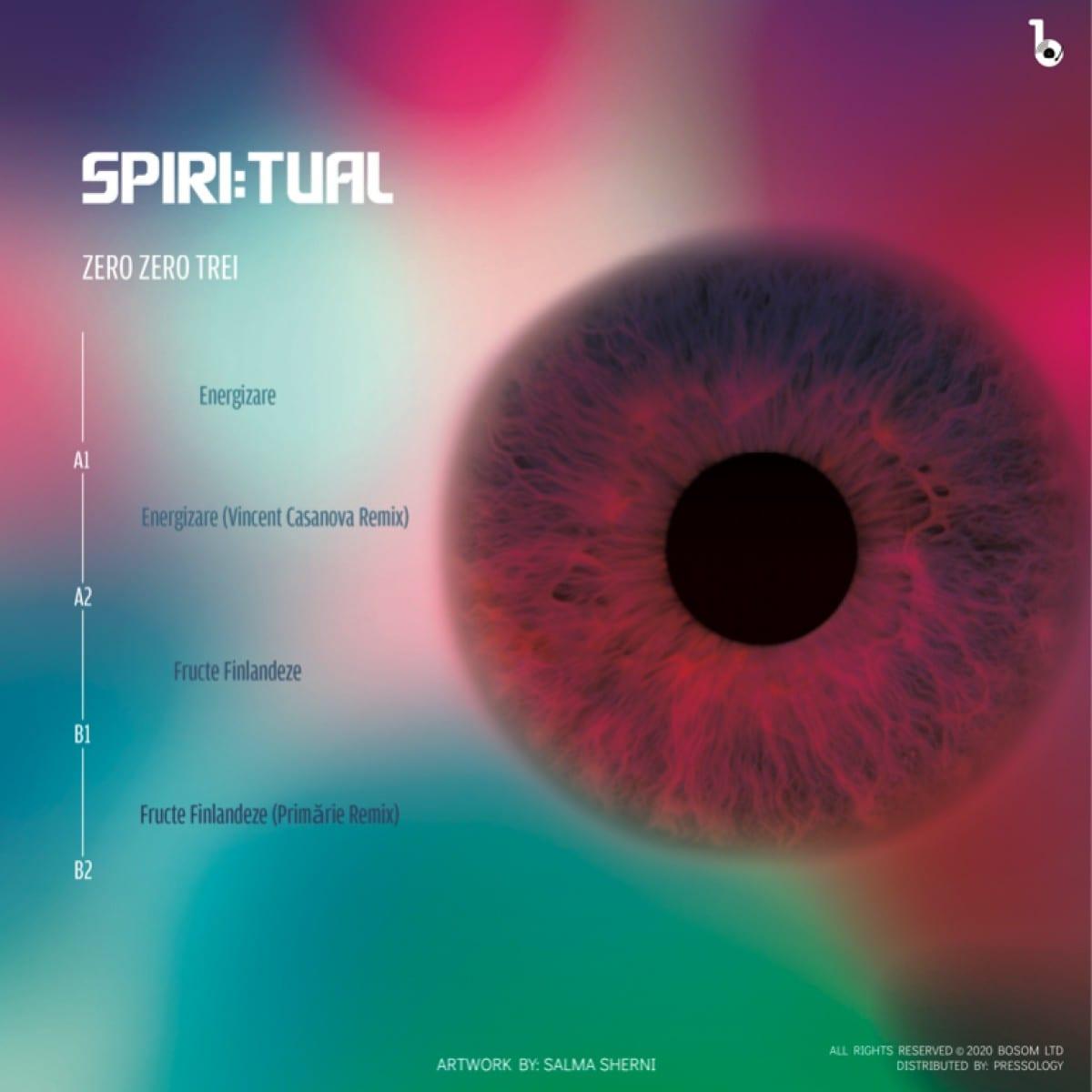 Spiritual - Zero Zero Trei [Bosom LTD] 02
