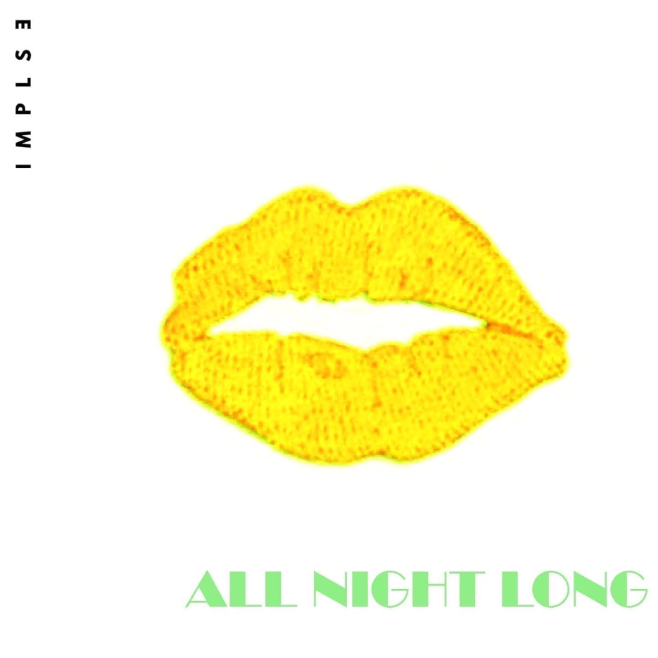 "IMPLSE is back with a sexy Techno single titled ""All Night Long"""