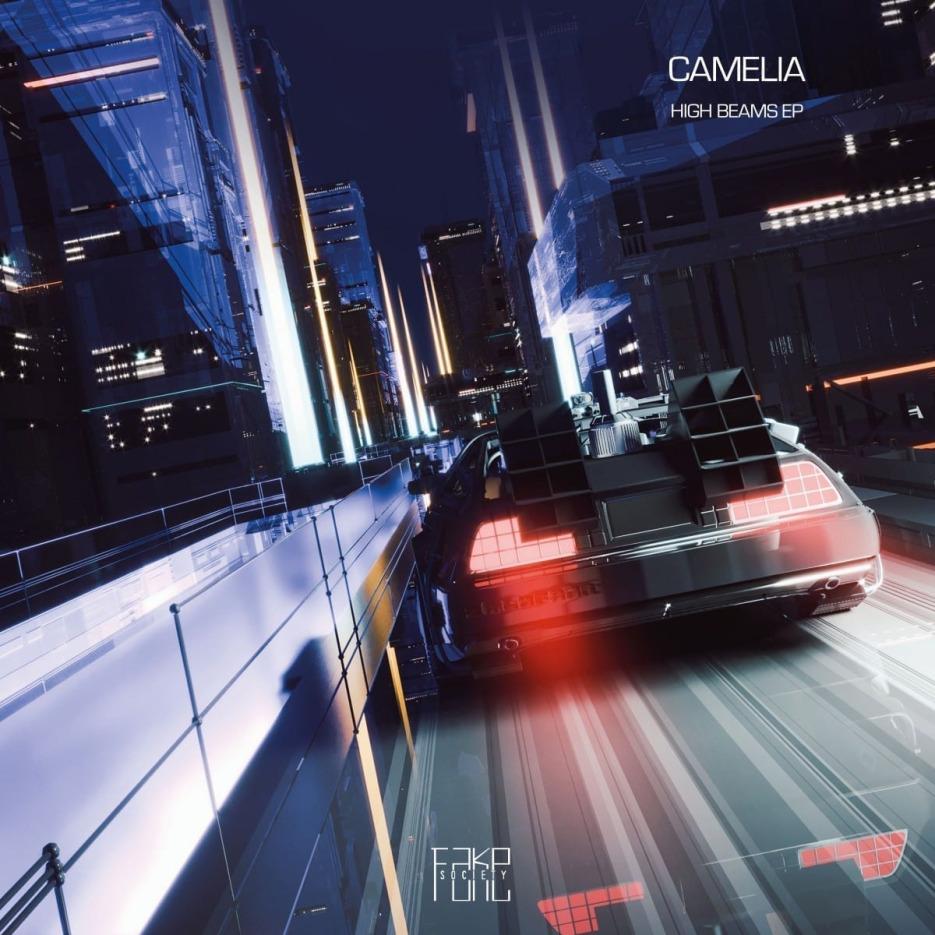 Camelia - High Beams EP [Fake Society] 01