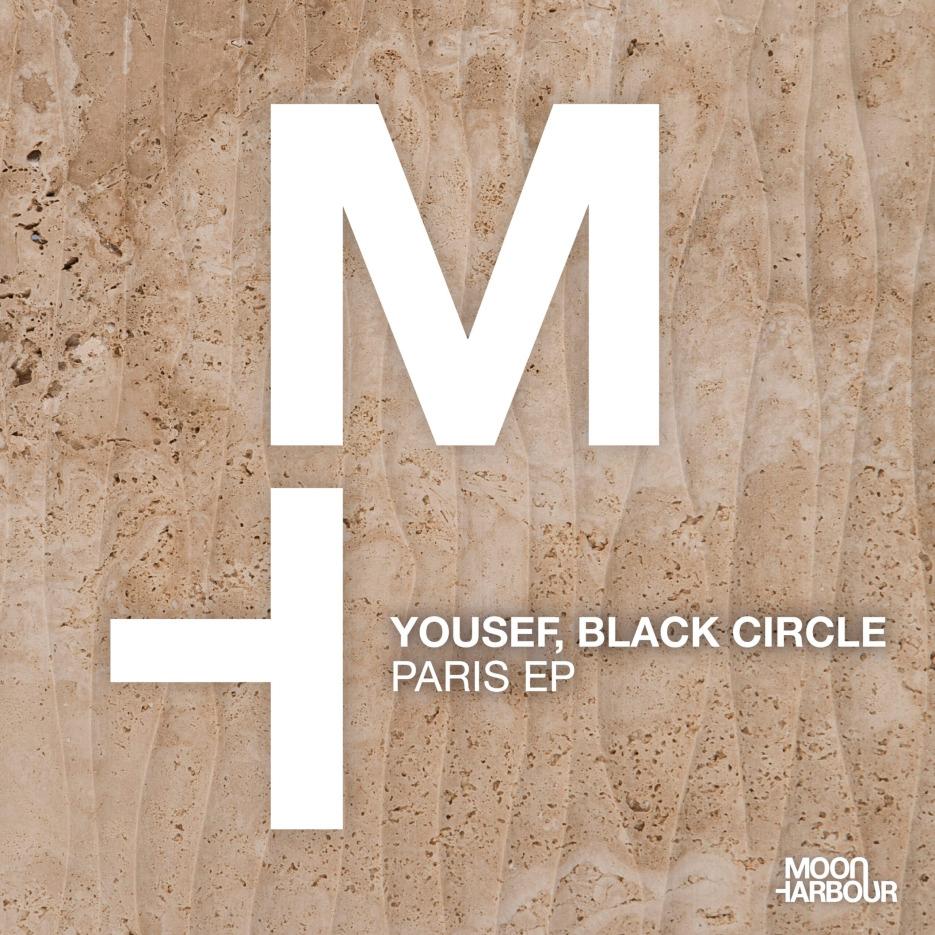 Yousef, Black Circle - Paris EP MHD106 [Moon Harbour]