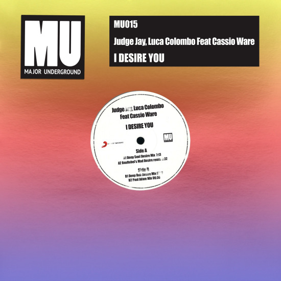 Judge Jay & Luca Colombo reveal fresh new single titled 'I Desire You' Feat Cassio Ware', on Major Underground