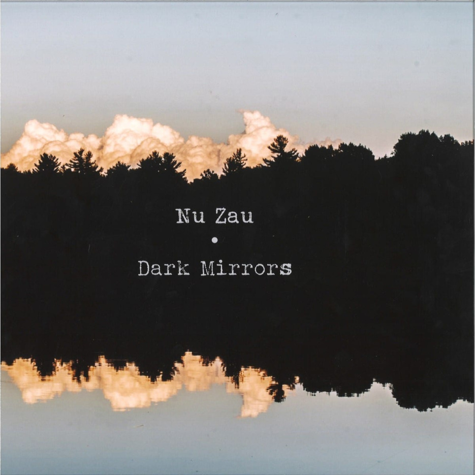 Nu Zau - Dark Mirrors [Windmuhle] 01