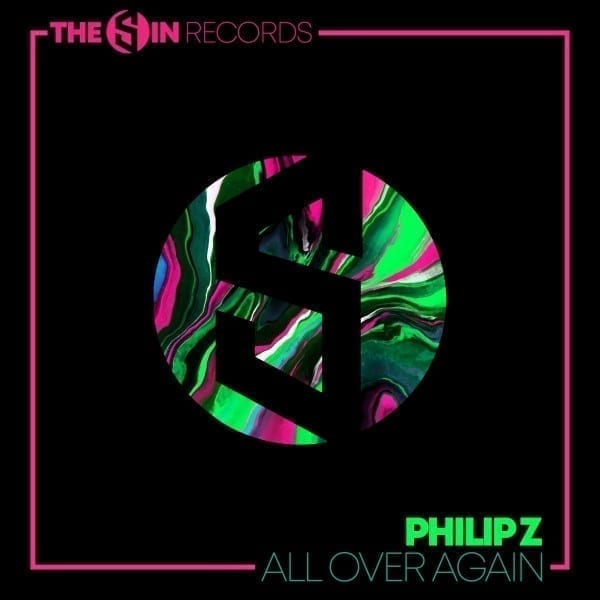 Philip Z -All Over Again