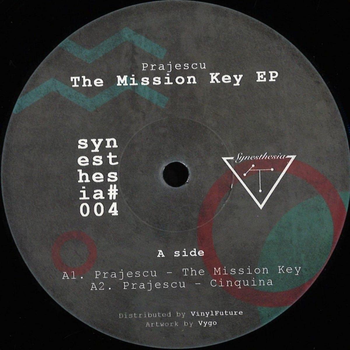 Prajescu - The Mission Key EP [Synesthesia] 01
