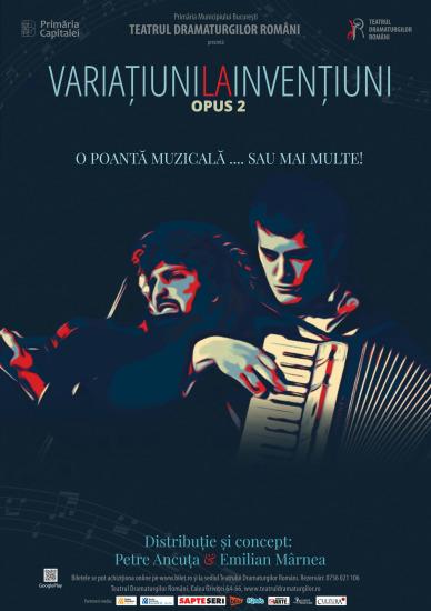 Variațiuni la Invențiuni Opus. 2 @ Teatrul Dramaturgilor Români