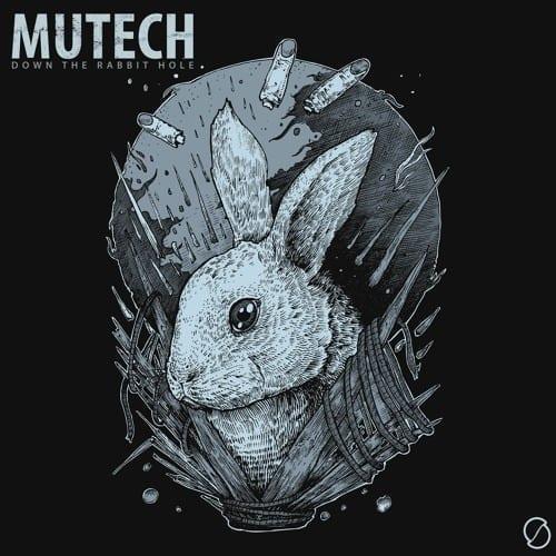 "Mutech - ""Down The Rabbit Hole"""