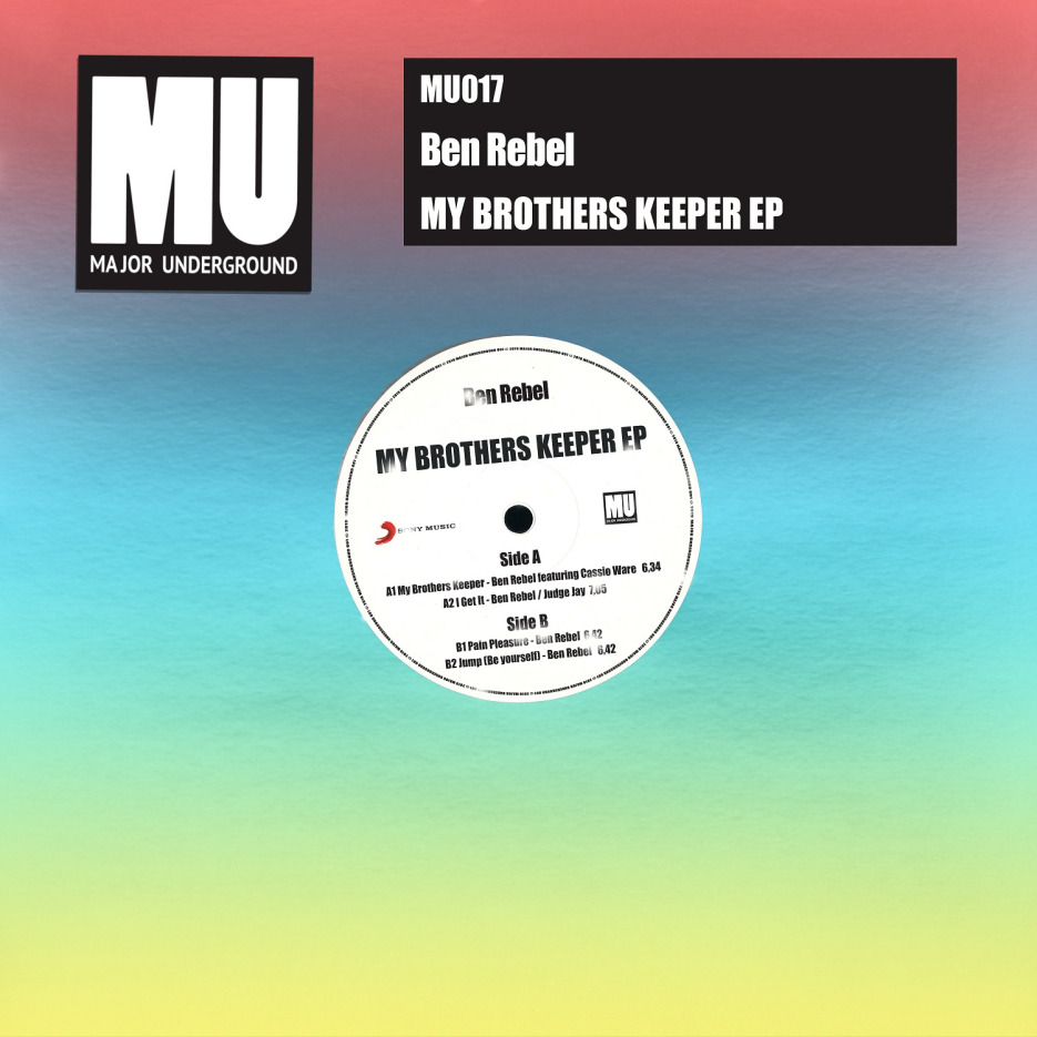Ben Rebel - My Brothers Keeper EP [Major Underground]