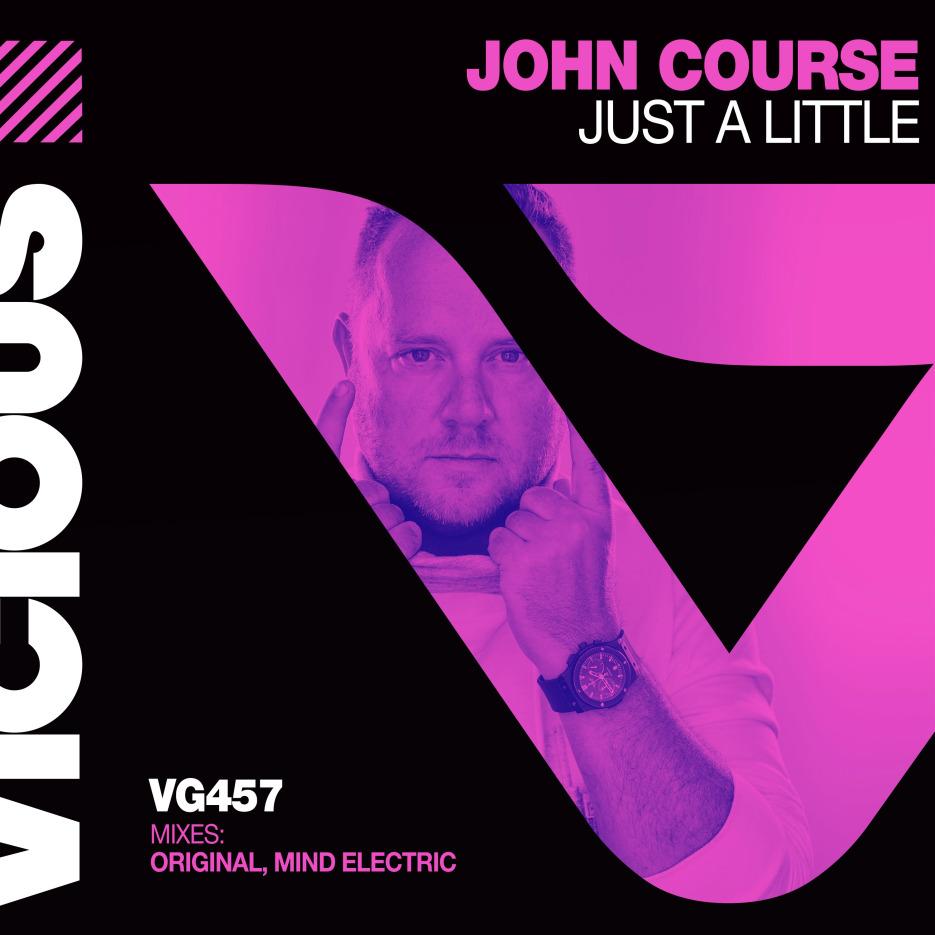 John Course delivers an instant house hit 'Just a little' via Vicious Recordings