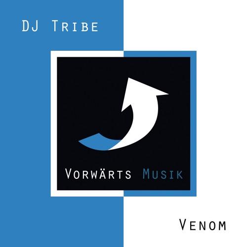 """DJ Tribe gets on Vorwärts Musik to release his """"Venom"""""""