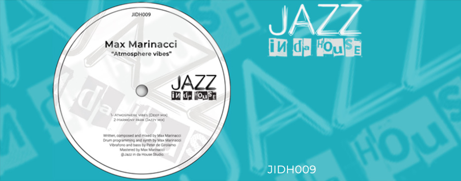 Max Marinacci - Atmosphere vibes EP [Jazz in da House]