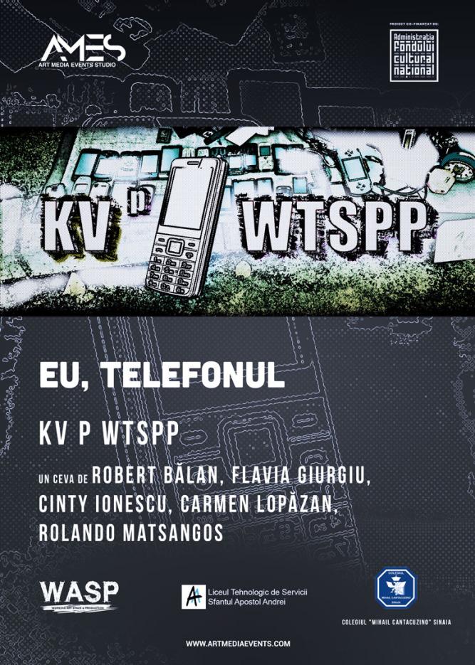 KV P WTSPP - Un Ceva de Robert Bălan, Flavia Giurgiu, Cinty Ionescu, Carmen Lopăzan, Rolando Matsangos