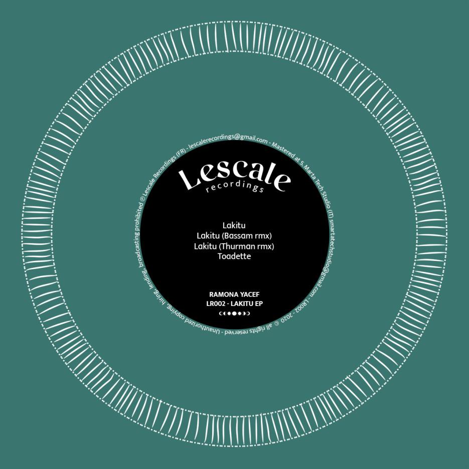 Ramona Yacef - Lakitu EP [Lescale Recordings]
