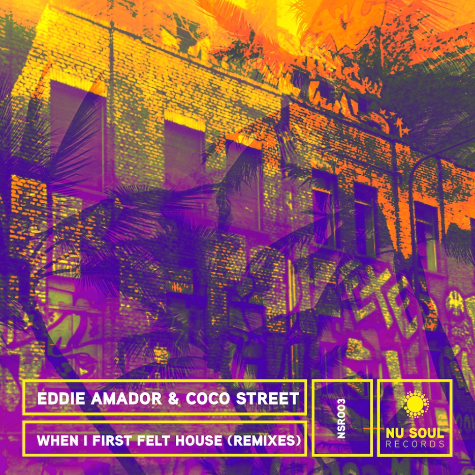 Eddie Amador & Coco Street - When I First Felt House