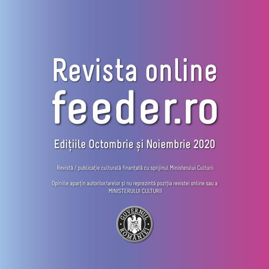proiectul editorial Revista online feeder.ro | Edițiile Octombrie și Noiembrie 2020