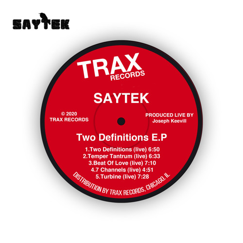 Saytek gets on the legendary Trax Records with five raw live tracks Jammed out during lockdown