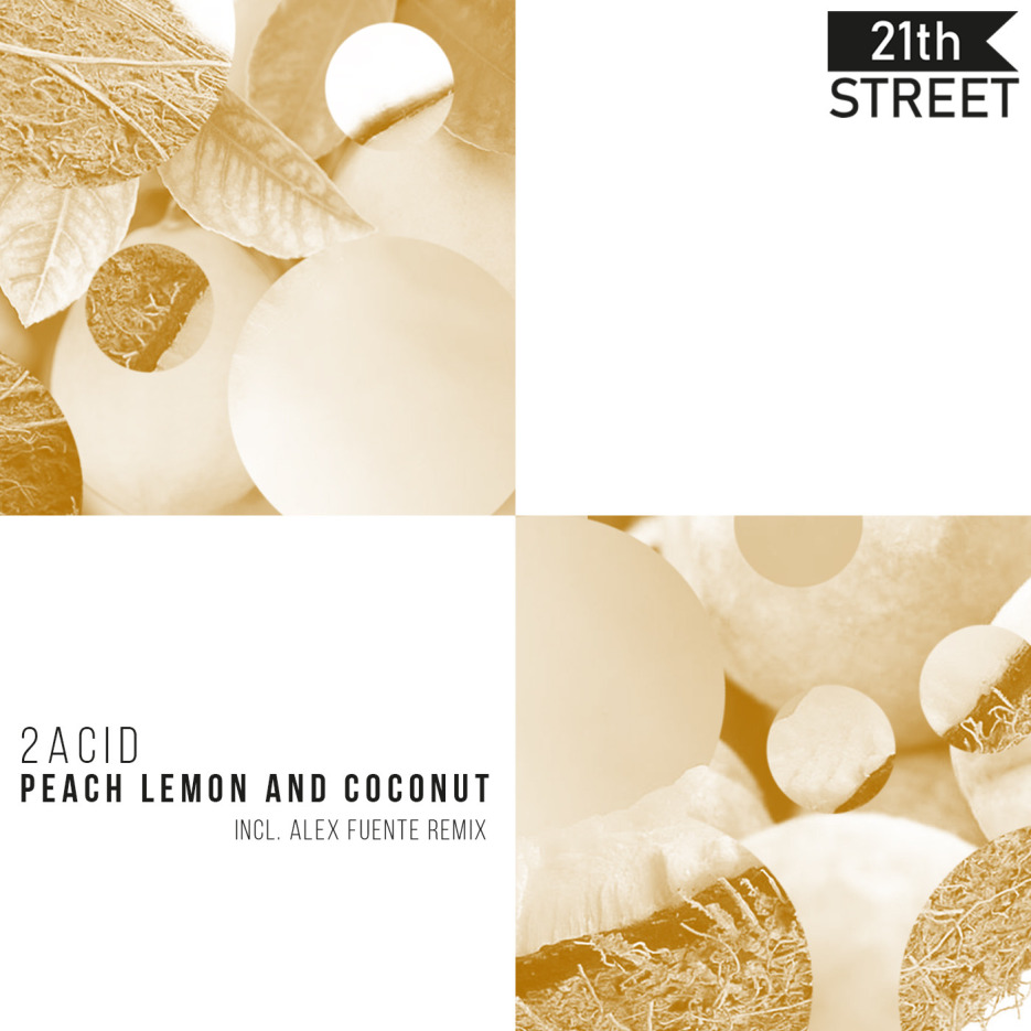 2Acid - Peach Lemon and Coconut EP