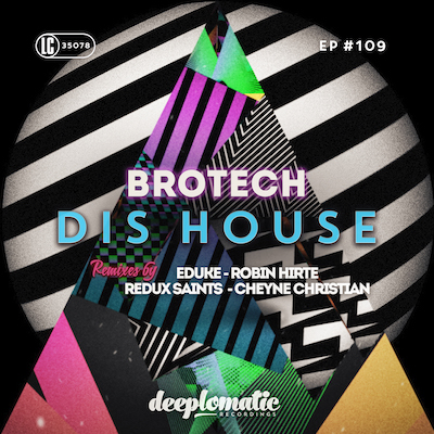 "Brotech releases new EP and music video ""Dis House"" on Deeplomatic Recordings"