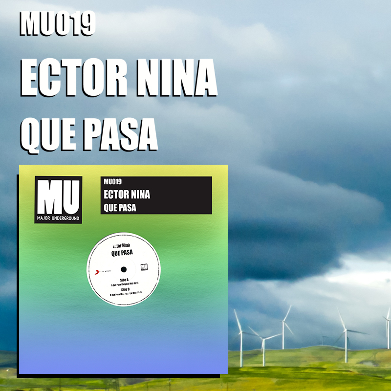 Ector Nina releases new single 'Que Pasa' on Major Underground