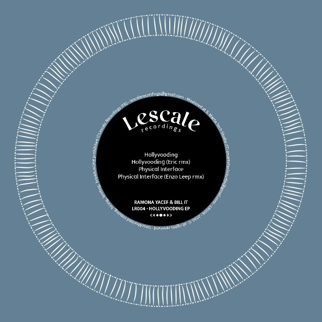 Ramona Yacef & Bill It - Hollyvooding [Lescale Recordings]