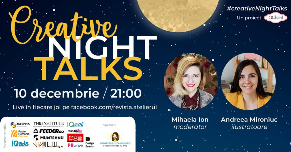 Creative Night Talks cu Andreea Mironiuc