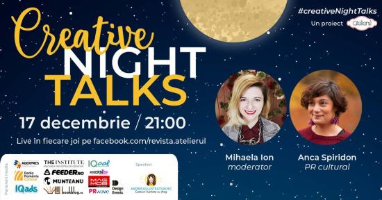 Creative Night Talks cu Anca Spiridon