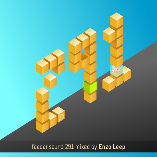 feeder sound 291 mixed by Enzo Leep 01