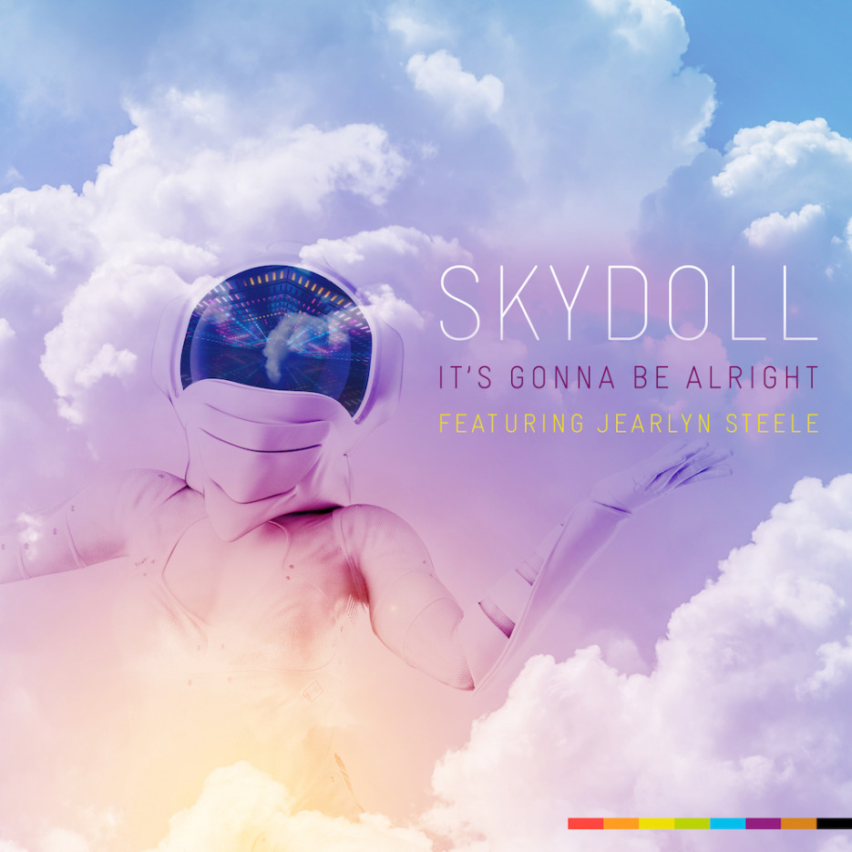 Skydoll ft Jearlyn Steele 'It's Gonna Be Alright' (Incl. Chuck Love and Richard Earnshaw Mixes) Skydoll Records