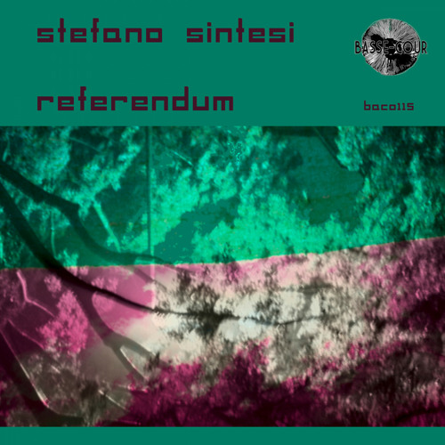 "Stefano Sintesi gets on Basse-cour with an amazing two-tracker titled ""Referendum"""
